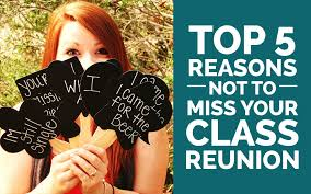 high school reunion banners why you should go to your class reunion