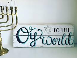 oy to the world wood sign chanukaha decor hanukkah decor by