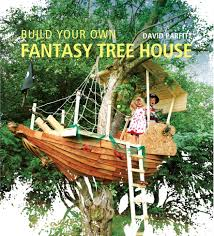 how to build a treehouse on stilts home design ideas