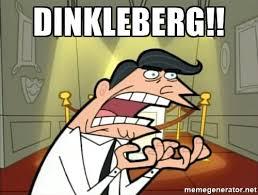 Dinkleberg Meme Generator - dinkleberg twitter search