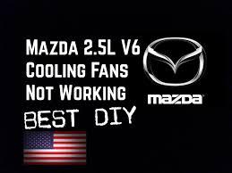 93 02 mazda 2 5l v6 ac cooling fans not working bundys