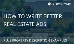 how to write effective real estate ads description examples