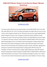2006 2012 nissan grand livina service repair by vickitrotter issuu