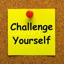 Challenge Meaning Challenge Yourself Note Meaning Be Determined And Motivated