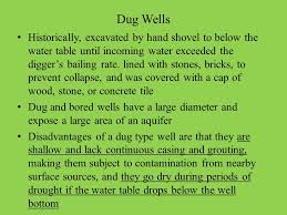 The Location Of The Water Table Is Subject To Change What Exactly Is A Drilled Well Consists Of A Bored Into The