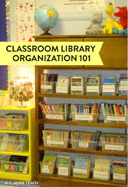 Mini Library Ideas Step By Step To Organizing Your Classroom Library Great