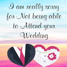 wedding wishes not attending sorry messages for not attending wedding occasions messages
