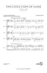 instrumental this little light of mine this little light of mine arr moses hogan choral ssa sheet music