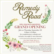 Invitation Card For Grand Opening Remedy Road U0027s Grand Opening Tonight Bentonville Square Sage Partners