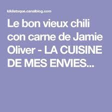 la cuisine de mes envies les 25 meilleures idées de la catégorie cuisine oliver sur