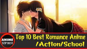 anime action romance top 10 best romance anime action school https youtu be ku6q9r1inko