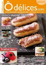 livre de cuisine gratuit magazine odelices com n 2 by laure tombini issuu