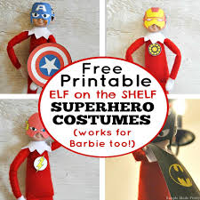 free printable elf on the shelf superhero costumes simple made