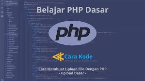 cara membuat form upload file dengan php cara membuat upload file dengan php upload dasar cara kode