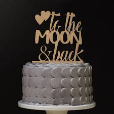 moon cake topper to the moon and back cake topper posh wish personalised