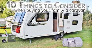 10 things to consider to get your family the best caravan