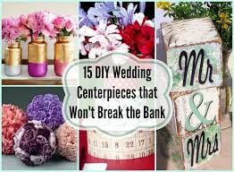 wedding centerpieces diy 15 diy wedding centerpieces that won t the bank diy inspired