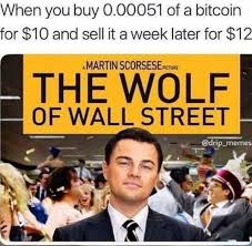 Bitcoin Meme - dopl3r com memes when you buy 0 00051 of a bitcoin for 10 and