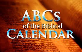 biblical calendar abcs of the biblical calendar yahweh s restoration ministry