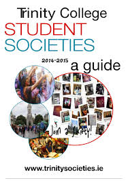 societies guide 2014 15 by trinity college dublin student
