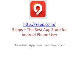 9apps the best app store for android phone user 9app co in by
