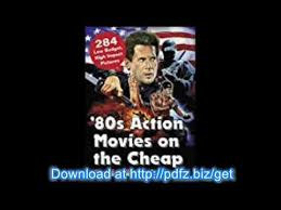 80s action movies on the cheap 284 low budget high impact