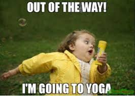 Yoga Meme - 20 yoga memes that are honestly funny sayingimages com