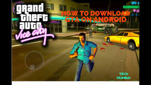 gta vice city free for android how to gta vice city on andriod for free tech mumbai