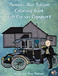 thomas alva edison coloring book cursive copywork