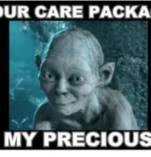 Precious Meme - our care packa my precious my precious meme on me me