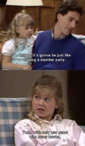 Full House Meme - 37 best full house humor images on pinterest funny stuff