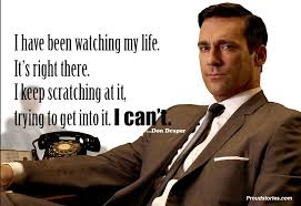 Don Drape Mad Men Quotes On Advertising Quotes Proud Stories 85671