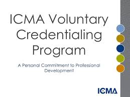 icma voluntary credentialing program a personal commitment to