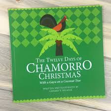 the twelve days of chamorro guam and cnmi children s