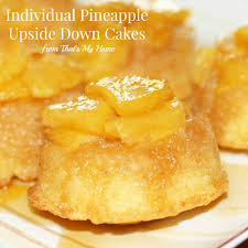 individual pineapple upside down cakes recipes food and cooking