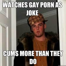 Gay Joke Memes - scumbag steve memes quickmeme