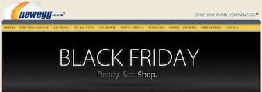 newegg black friday sales newegg black friday deals are live techeblog