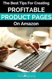 top 4 tips for creating a profitable product page on amazon the
