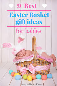 basket gift ideas easter basket ideas for babies easter gift ideas for baby