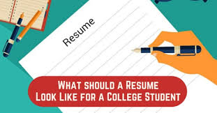 What A Resume Looks Like What Should A Resume Look Like For A College Student Wisestep
