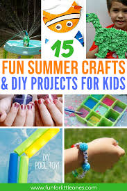 15 fun summer crafts u0026 diy projects for kids u2013 fun for little ones