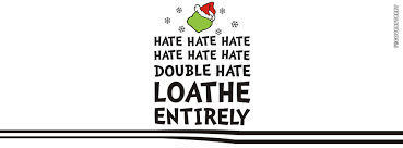 the grinch loathe