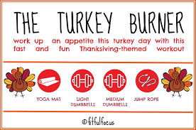 the turkey burner a thanksgiving themed workout