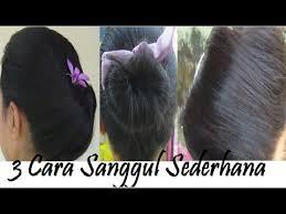 tutorial sirkam rambut panjang 3 model sanggul sederhana buat sendiri dalam 4 menit hairstyle