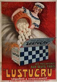 publicité cuisine ancienne publicité pour les macaronis lustucru une affiche
