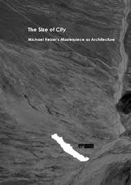 the size of city michael heizer u0027s masterpiece as architecture by