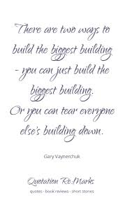 the biggest building big building leadership quotes and quotation