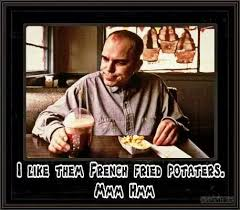 Sling Blade Meme - sling blade french fried potaters best blade 2017