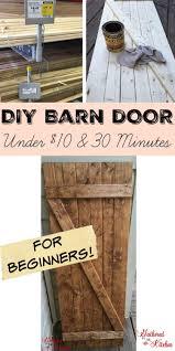 Barn Style Doors Diy Barn Door Under 10 In 30 Minutes Diy Barn Door Barn Doors