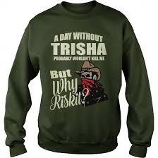 trisha v neck tank top hoodies t shirts meaning sweatshirts